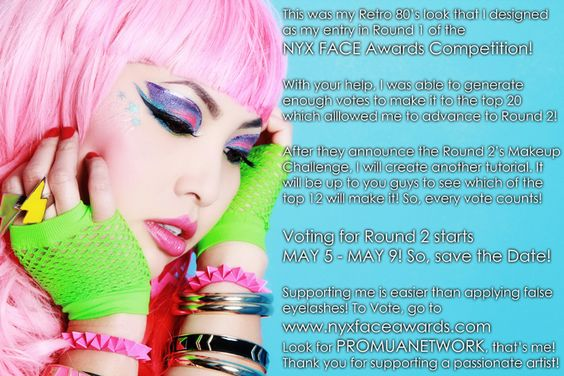 voting starts May 5 - 9, 2012  www.nyxfaceawards.com  look for PROMUANETWORK