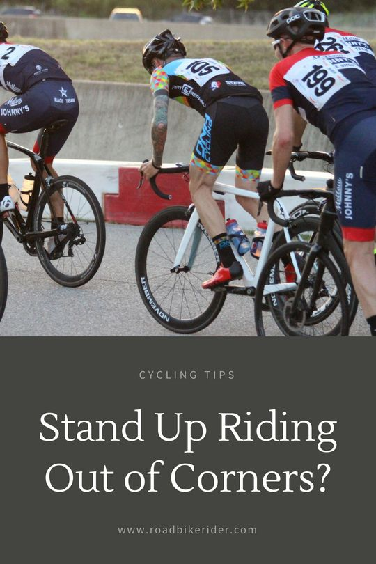 Should I Stand While Coming Out Of Corners On A Bike Cycling