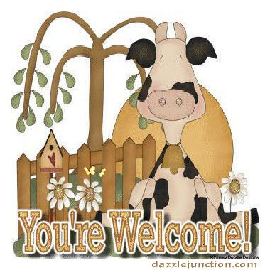 Youre Welcome Cow Dj quote