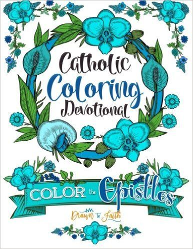 Catholic Coloring Book Devotional: Color the Epistles: A Catholic Bible Adult…
