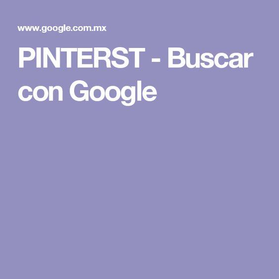 PINTERST - Buscar con Google