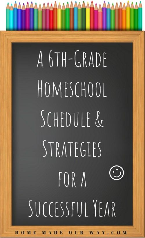 Our 6th Grade Homeschool Schedule And Strategies For A Successful