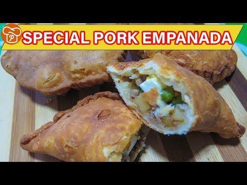 How To Make Special Pork Empanada Pinoy Easy Recipes Pork Ground Pork Empanadas Recipe Recipes