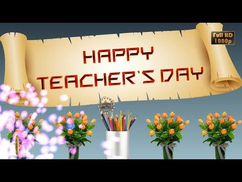 Happy Teachers Day 2019 Wishes Whatsapp Video Greetings Animation Message Quotes Download Yo In 2020 Teachers Day Wishes Happy Teachers Day Happy Teachers Day Wishes