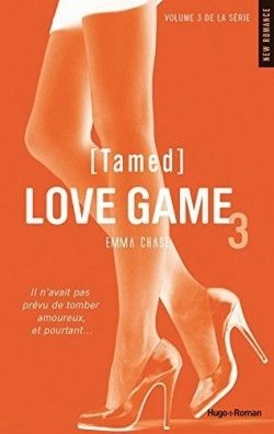 Love game > Tome 3 - Tamed > Emma Chase