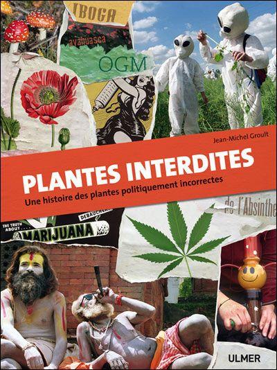 Plantes interdites - Jean-Michel GROULT