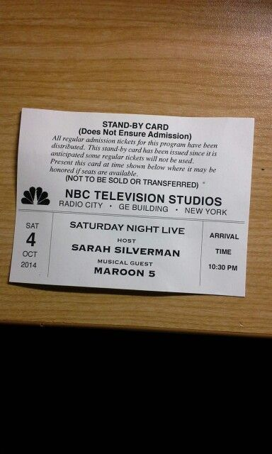 SNL Ticket (Front) -  Host: Sarah Silverman  Musical Guest: Maroon 5
