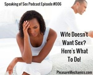 Wife Does Not Want Sex 118