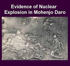 Resultado de imagen de mohenjo daro nuclear explosion
