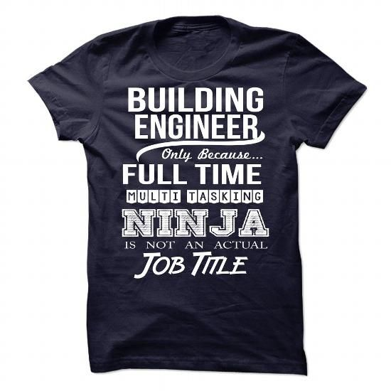 BUILDING ENGINEER-NINJA1 - #transesophageal echocardiogram #college hoodies. SATISFACTION GUARANTEED => https://www.sunfrog.com/LifeStyle/BUILDING-ENGINEER-NINJA1.html?id=60505