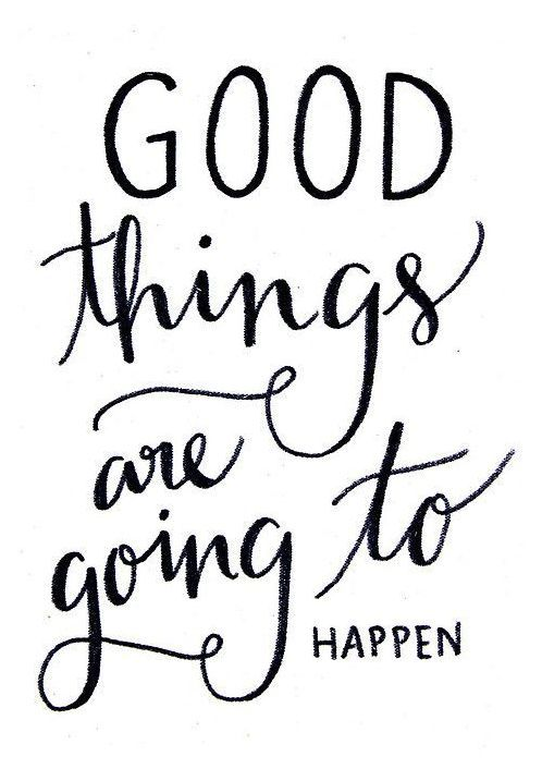 Good things are going to happen! - @Mummy Goes Mad. Remember to stay positive through trials of infertility or fertility treatments like IVF.: