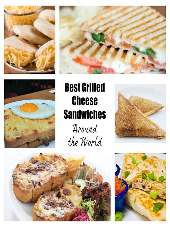best grilled cheese sandwiches around the world food
