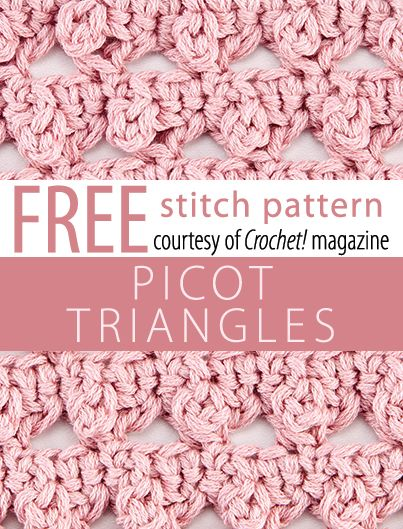 Picot Triangles Stitch Pattern from Crochet! magazine. Download here ...