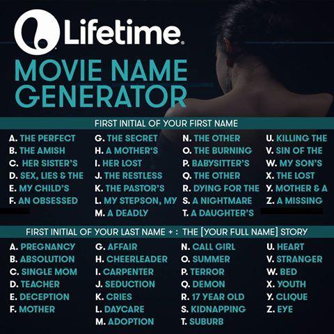 Lifetime Movie Name Generator This Is Too Fun Name Generator Lifetime Movies Interactive Posts