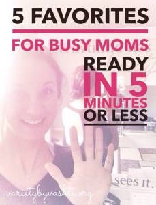{Friday Feature} Beauty Hacks For Busy Moms