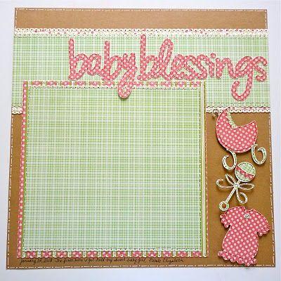 """Lauren's Creative...: Creative Scrapbook Layout: """"Baby Blessings"""""""