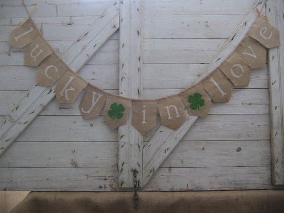Lucky In Love Banner, Lucky In Love Bunting, Wedding Decor, Irish Wedding, Photo Prop, St Patricks Day Decor, Irish Decor, Burlap, Rustic: