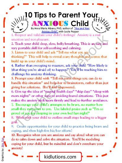 10 Tips to Help Your Anxious Child from Kidlutions: Solutions for Kids on TeachersNotebook.com (1 page)  - This printable offers handy tips to help respond to and support an anxious child.    Find the whole post that goes with this handout HERE: http://kidlutions.blogspot.com/2013/09/10-tips-to-parent-your-anxious-child.html
