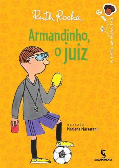 Armandinho O Juiz Livros Historias Infantil Literatura Infantil