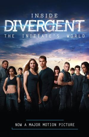 Inside+Divergent:+The+Initiate's+World