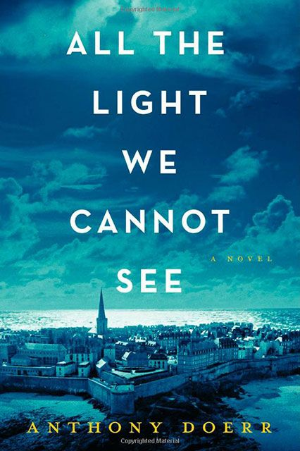 """""""A beautiful, atmospheric story about two young people, one French, one German, growing up on the eve of World War II.""""  All The Light We Cannot See by Anthony Doerr, $16.20, available at Amazon."""