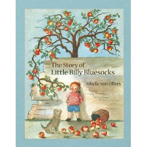 'The Story of Little Billy Bluesocks'  by Sibylle von Olfers