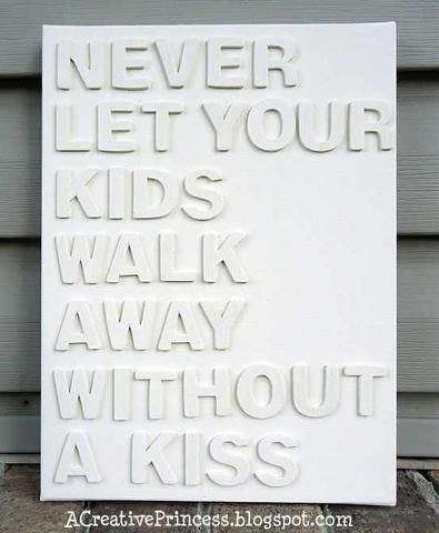 Always kiss your kids!