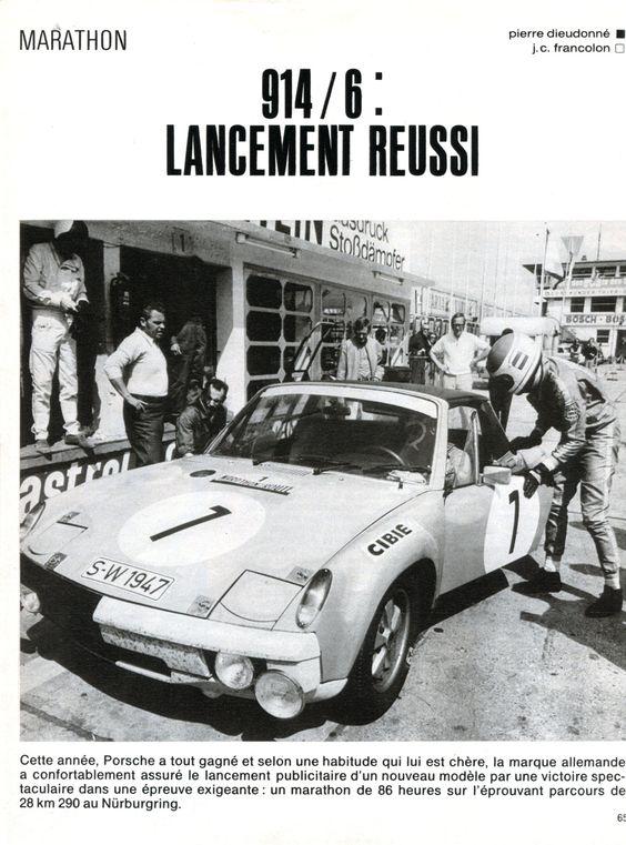 VW-Porsche 914/6 - Larrousse / Haldi / Marko 1er du Marathon / 86 heures - Nürburgring - Virage auto - octobre 1970.