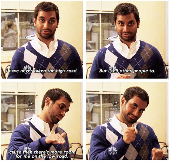 Even when you're looking out for other people, remember to look out for yourself. | 30 Brilliant Life Improvement Tips From Tom Haverford