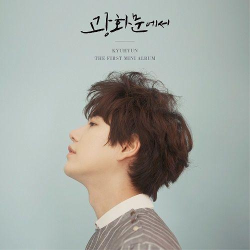Kyuhyun – AT GWANGHWAMUN – The 1st Mini Album