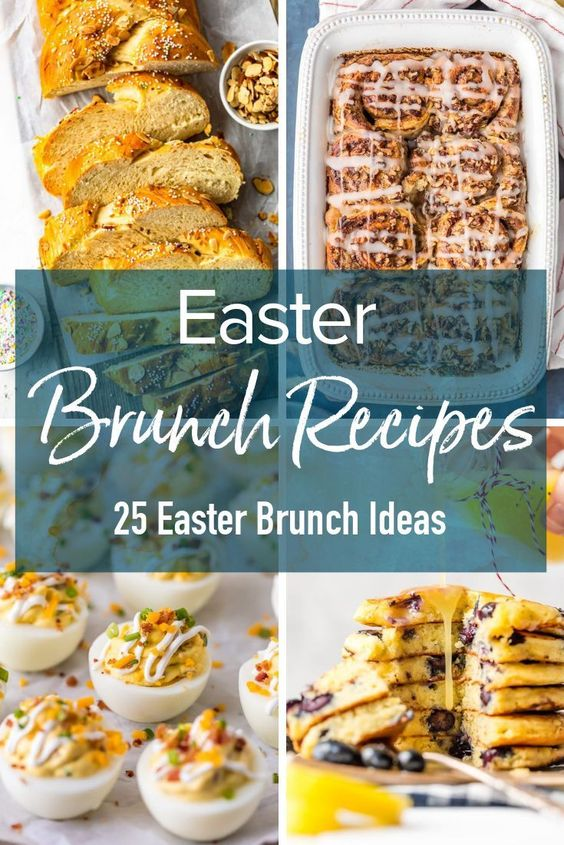 25 Easy and Delicious Easter Brunch Ideas