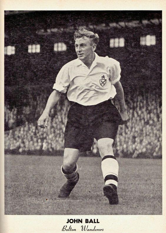 John Ball of Bolton Wanderers in 1954.