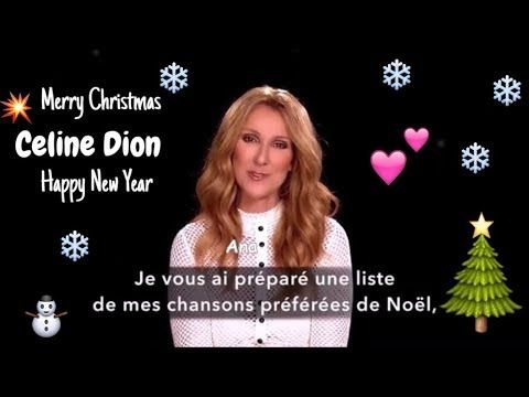 Celine Dion S Speacial Wishes For Christmas N New Year Eva Celine S Wis Celine Dion Christmas Wishes Celine