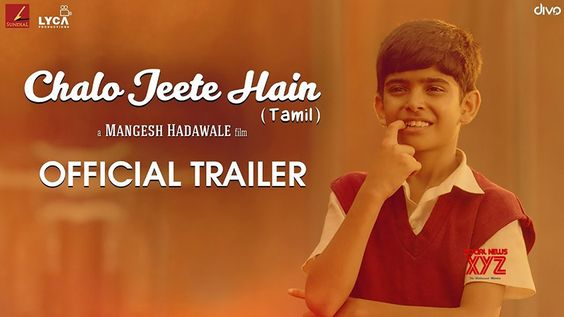 Chalo Jeete Hain (Tamil) – Official Trailer