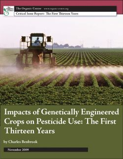 This report from the Organic Center links genetically modified crops to an increase in the use of toxic pesticides.
