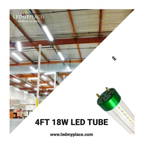 Easy To Install 4ft 18w Led Tube For Excellent Indoor Lighting And Ready To Save Some Money On Your Energy Bills Led Indoor Lighting Led Tube Light Led Tubes