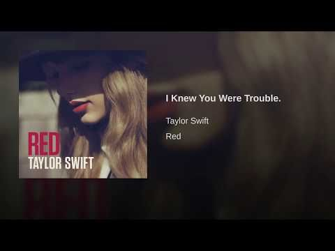 I Knew You Were Trouble Youtube Taylor Swift 22 Begin Again