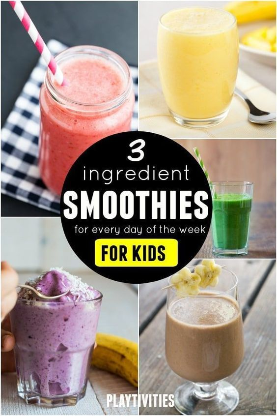 Serve Smoothies For Kids. 3 ingredient recipes for entire week - PLAYTIVITIES