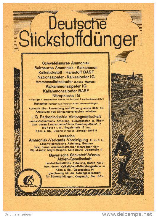 Original-Werbung/ Anzeige 1931 - 1/1-SEITE - DEUTSCHE STICKSTOFFDÜNGER (u.a. IG FARBEN , BASF) ca. 160 x 220 mm