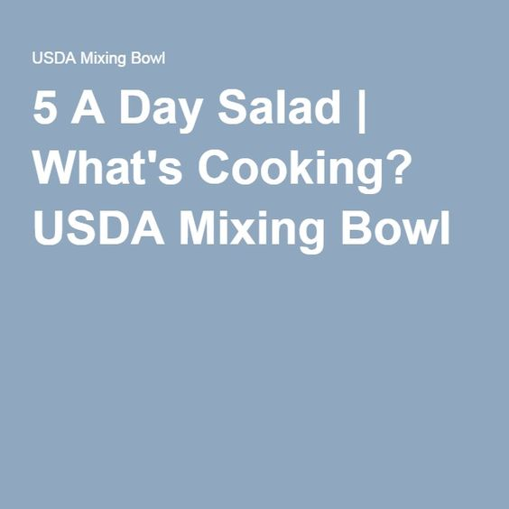 5 A Day Salad | What's Cooking? USDA Mixing Bowl