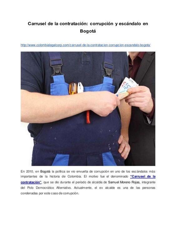 Carrusel de la contratación: corrupción y escándalo en Bogotá http://www.colombialegalcorp.com/carrusel-de-la-contratacion...