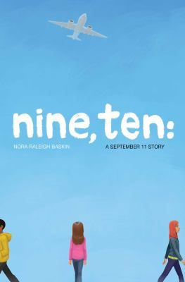 Nine, Ten: A September 11 Story: