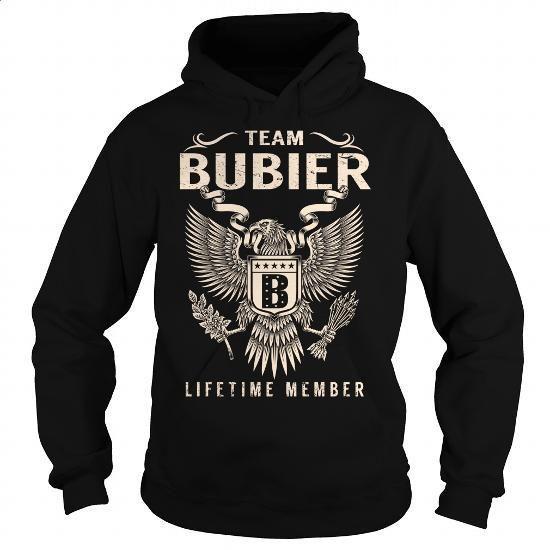 [Tshirt, Hoodie] Team BUBIER Lifetime Member - Last Name, Surname T-Shirt - #gift for men. FASTER => https://www.sunfrog.com/Names/Team-BUBIER-Lifetime-Member--Last-Name-Surname-T-Shirt-Black-Hoodie.html?id=68278