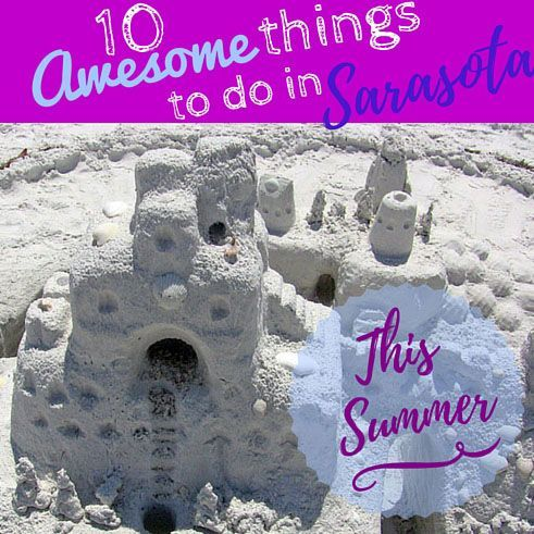 Awesome Things Things To Do In And This Summer On Pinterest - 10 things to see and do in sarasota