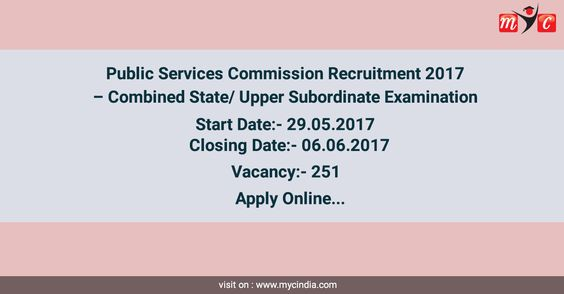 Public Services Commission Recruitment 2017u2013 Combined State  Upper - civil service exam application form