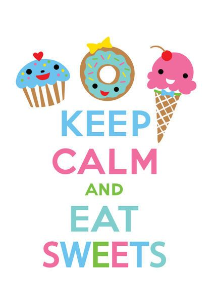 eat sweets !!