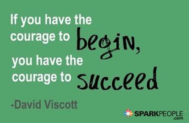 se tens a coragem de comecar, tens a couragem de conseguir
