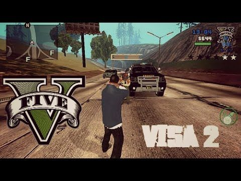 Gta V Visa 2 Is An Action Game For Android Download Latest Version Of Gta V Visa 2 Apk Obb Data Final Mod Pack 1 4 For Andr Gta San Andreas Gta Gta 5 Games