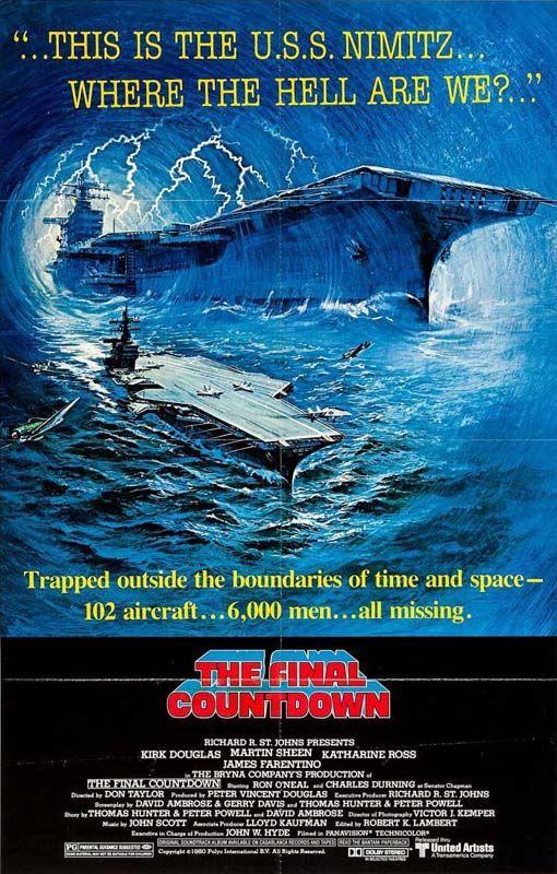 Pelicula El Final De La Cuenta Atras The Final Countdown Movie The Final Countdown Kirk Douglas