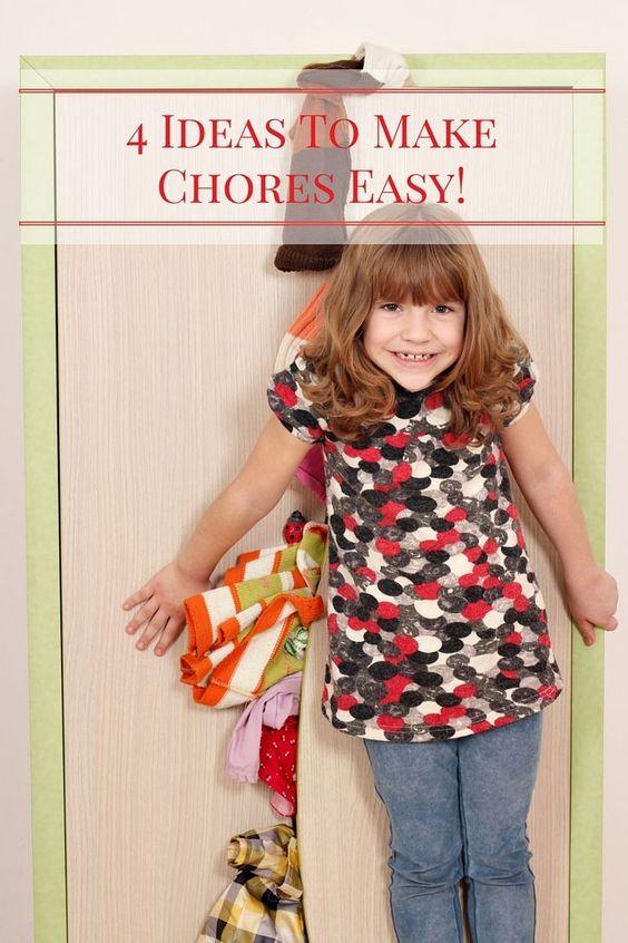 4 Ideas To Make Chores Easy!